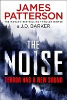 J D Barker, James Patterson - The Noise