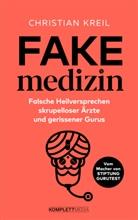 Christian Kreil - Fakemedizin