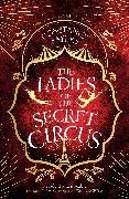 CONSTANCE SAYERS, Constance Sayers - The Ladies of the Secret Circus