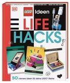 Juli March, Rosie Peet - LEGO® Ideen Lifehacks