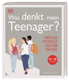 Tanith Carey - Was denkt mein Teenager?