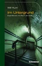 Will Hunt, Anke Caroline Burger - Im Untergrund