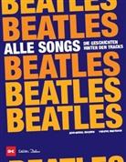 Jean-Michel Guesdon, Jean-Michel Guesdon, Philippe Margotin, Getty Images International, Marcus Würmli - Beatles - Alle Songs