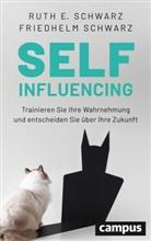 Friedhelm Schwarz, Ruth E. Schwarz - Selfinfluencing