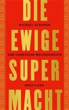 Michael Schuman - Die ewige Supermacht