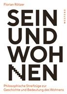 Florian Rötzer - Sein und Wohnen