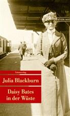 Julia Blackburn - Daisy Bates in der Wüste