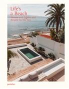 Gestalten, Robert Klanten, Lars Pietschmann, Andrea Servert Alonso-Misol - Life's a Beach
