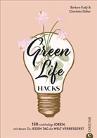 Charlotte Didier, Barbar Kadji, Barbara Kadji - Green Life Hacks