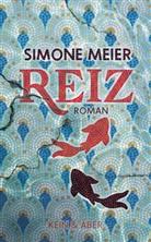 Simone Meier - Reiz