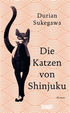 Durian Sukegawa - Die Katzen von Shinjuku