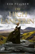 Eva Fellner - Die Highlanderin
