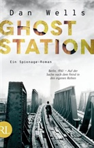 Dan Wells - Ghost Station