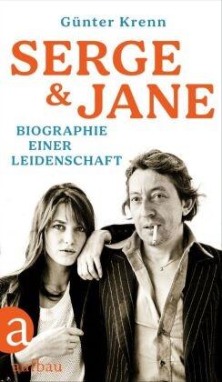 Günter Krenn - Serge und Jane - Biographie einer Leidenschaft