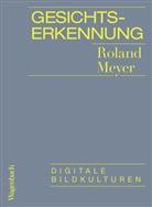 Roland Meyer - Gesichtserkennung