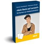 Marianne Berger-Riesmeier, Hanna Hardeland - »Kein Bock auf Lernen?« - 50 Karten zur Selbstmotivation
