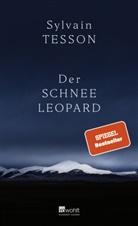 Sylvain Tesson - Der Schneeleopard
