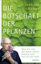 Burkhard Bohne - Die Botschaft der Pflanzen