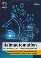 Thomas Brühlmann - Heimautomation mit Arduino, ESP8266 und Raspberry Pi