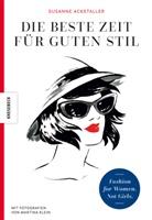 Susanne Ackstaller, Veronika Gruhl, Martina Klein - Die beste Zeit für guten Stil