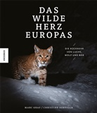 Mar Graf, Marc Graf, Christin Sonvilla, Christine Sonvilla, Sonvilla-Graf OG - Das wilde Herz Europas