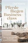 Olaf Koens, Roger Anis - Pferde fliegen Businessclass