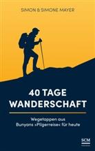 Simo Mayer, Simon Mayer, Simone Mayer - 40 Tage Wanderschaft