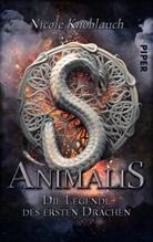 Nicole Knoblauch - Animalis - Die Legende des ersten Drachen