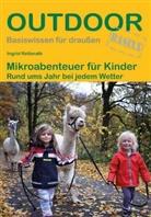 Ingrid Retterath - Mikroabenteuer für Kinder
