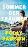Polly Samson - Sommer der Träumer - Roman