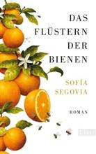 Sofia Segovia - Das Flüstern der Bienen