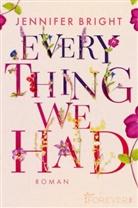 Jennifer Bright - Everything We Had
