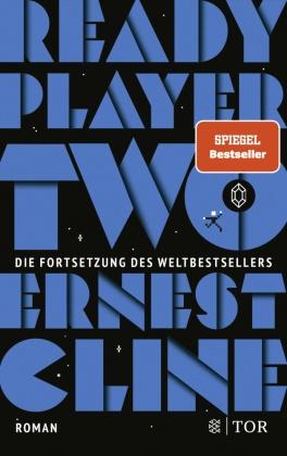 Ernest Cline - Ready Player Two - Roman. Deutschsprachige Ausgabe