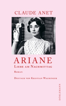 Claude Anet, Kristian Wachinger - Ariane - Liebe am Nachmittag