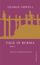 George Orwell, Manfred Pabst, Manfred Allié - Tage in Burma