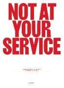Franke, Björn Franke, Hansul Matter, Hansuli Matter - Not at your Service - Manifestos for Design