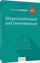 Christoph Dräger - #steuernkompakt Körperschaftsteuer und Gewerbesteuer