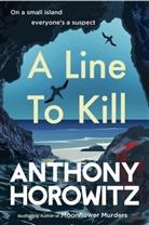 Anthony Horowitz - A Line to Kill