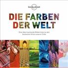 Andreas Albrecht, Wilfried Und Lisa Bahnmüller, Be, Peter Berthold, Peter Prof. Dr. Berthold, Angelika Biber... - Die Farben der Welt