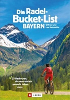 Lis Bahnmüller, Lisa Bahnmüller, Wilfrie Bahnmüller, Wilfried Bahnmüller, Wilfried und Lisa Bahnmüller, Peter Berthold... - Die Radel-Bucket-List Bayern