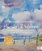 Wilfried und Lisa Bahnmüller, Be, Peter Berthold, Peter Prof. Dr. Berthold, Angelika Biber, Stefanie Bisping... - Mein Atelier Aquarellmalerei - Himmel & Wolken
