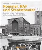 Wilfried und Lisa Bahnmüller, Peter Prof. Dr. Berthold, Gotlind Dr. Blechschmidt, Thomas Borgmann, Angelika Dietrich, Mia Führer... - Rommel, RAF und Staatstheater