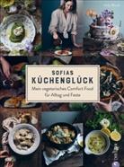 Frida Edlund, Sofi Wood, Sofia Wood - Sofias Küchenglück