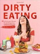 Henriette Wulff, Tobias Wulff - Dirty Eating