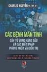 Charlie Nguyen - Các B¿nh Mãn Tính (Gây T¿ Vong Trong Hàng Ð¿u Và Các Bi¿n Pháp Phòng Ng¿a & Ði¿u Tr¿)