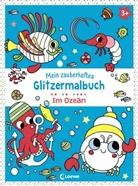 Loewe Kreativ - Mein zauberhaftes Glitzermalbuch - Im Ozean