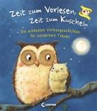 Loewe Vorlesebücher, Loew Vorlesebücher - Zeit zum Vorlesen, Zeit zum Kuscheln - Die schönsten Vorlesegeschichten für wunderbare Träume