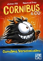 Jochen Till, Raimund Frey, Loewe Wow!, Loew Wow! - Cornibus & Co - Cornibus Verschwindibus