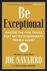Joe Navarro, Toni Sciarra Poynter - Be Exceptional