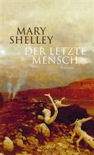 Mary Shelley - Der letzte Mensch